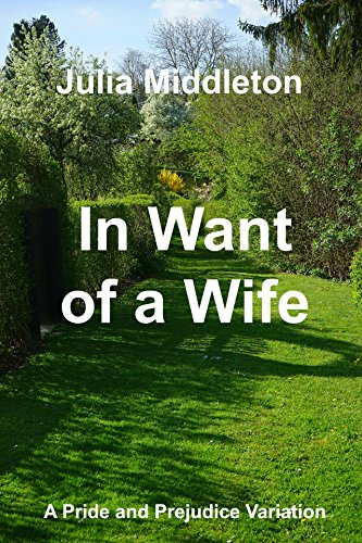 in-want-of-a-wife-a-pride-and-prejudice-variation-english-edition