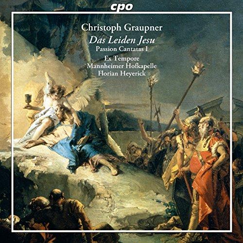 Das Leiden Jesu - Passion Cantatas I (1741)