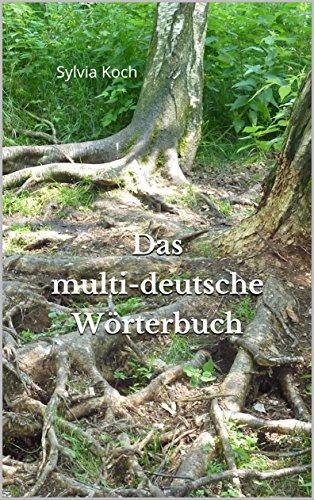 Das multi-deutsche Wörterbuch