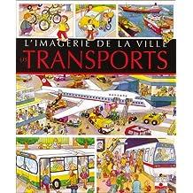 L'Imagerie de la ville : Les Transports