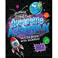 Awesome Astronomy: Fantastic Hands-On Activities (Science Crackers)