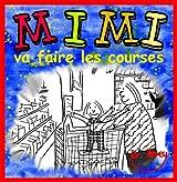 Mimi va faire les courses (French Edition)