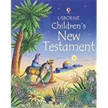 The Usborne Children's New Testament (Usborne Children's Bible)