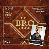 Der Bro Code: Das Hörbuch zur TV-Serie