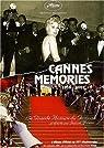 Cannes memories 1939-2002 : La grande histoire du Festival par Moreau