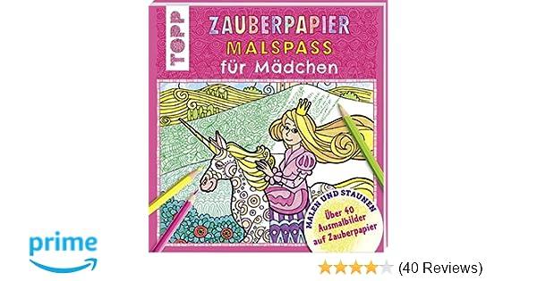 Zauberpapier Malspaß Für Mädchen über 40 Ausmalbilder Auf
