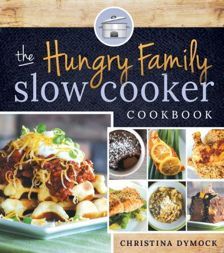 the-hungry-family-slow-cooker-cookbook-english-edition