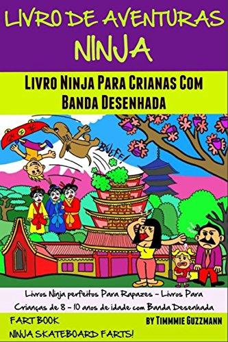 Livro De Aventuras Ninja: Livro Ninja Para Crianças Com ...