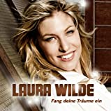 Fang Deine Traume by LAURA WILDE (2011-07-29)