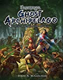 Frostgrave: Ghost Archipelago: Fantasy Wargames in the Lost Isles