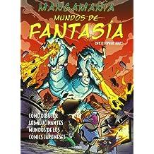Mangamanía: mundos de fantasía