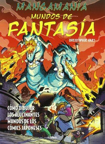 Mangamanía fantasia (español) por Christopher Hart