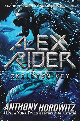 Skeleton Key: An Alex Rider Adventure por Anthony Horowitz