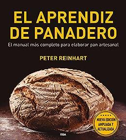 El Aprendiz De Panadero por Peter Reynhart epub