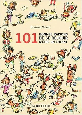 101 Bonnes raisons d