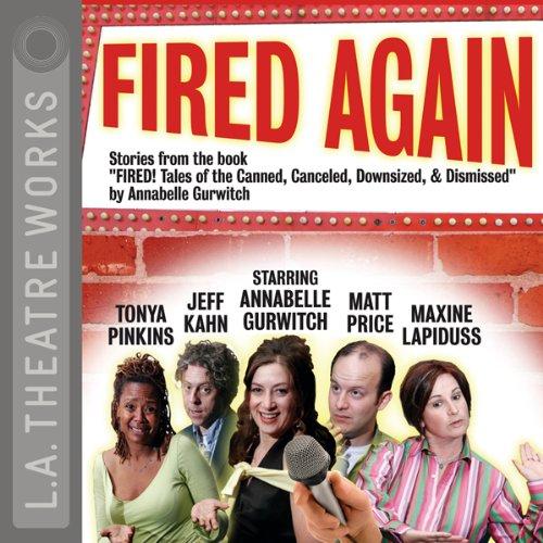 Fired Again  Audiolibri
