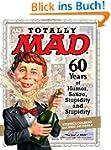 Totally MAD: 60 Years of Humor, Satir...
