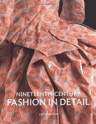Nineteenth-Century: Fashion in Detail