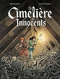 Le cimetière des innocents, tome 1 : Oriane et l'ordre des morts par Philippe Charlot