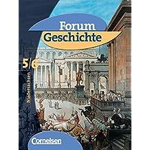Forum Geschichte - Niedersachsen - Bisherige Ausgabe: 5./6. Schuljahr - Von der Urgeschichte bis zum Frankenreich: Schülerbuch