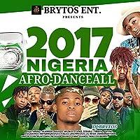 2017 Nigeria Afro-DanceAll (feat. Olamide, Davido, Wizkid, Tekno, D'Banj, Timaya, Phyno, Kiss Daniel, Mayorkun, Ycee, Falz, T-Jan, Mr Eazi, Lil Kesh, 2Baba, Dotman, Oritse Femi, Runtown, Reekado Banks, Tiwa Savage, Maleek Berry)