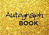 Autograph Book: Signature Collection 110 Blank Unlined Pages Black & Gold Book. Classroom, Celebrities, Sports, Graduation, etc.