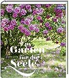 Die wahren paradiese 15 traumhafte g rten for Gartengestaltung joanna