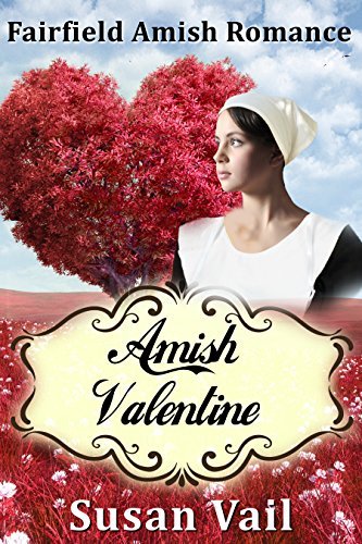 Amish Valentine Fairfield Amish Romance