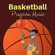 Basketball Pregame Music