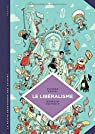 La Petite Bédéthèque des Savoirs, tome 22 : Le libéralisme par Zaoui