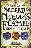 I segreti di Nicholas Flamel, l'immortale. La prima trilogia