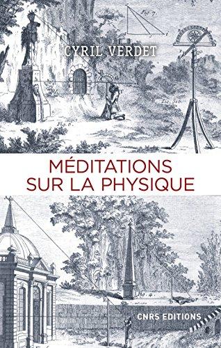 Méditations sur la physique par Cyril Verdet
