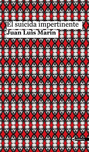 El suicida impertinente por Juan Luis Marín