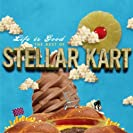 Life Is Good The Best Of Stellar Kart