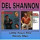 Little Town Flirt/Handy Man