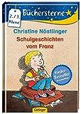 Schulgeschichten vom Franz