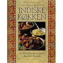 Fra det indiske Køkken - 50 klassike karryretter fra hele Indien (Livre en allemand)