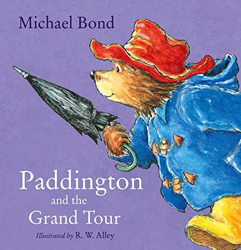Rw-3 Farbe (Paddington and the Grand Tour (English Edition))