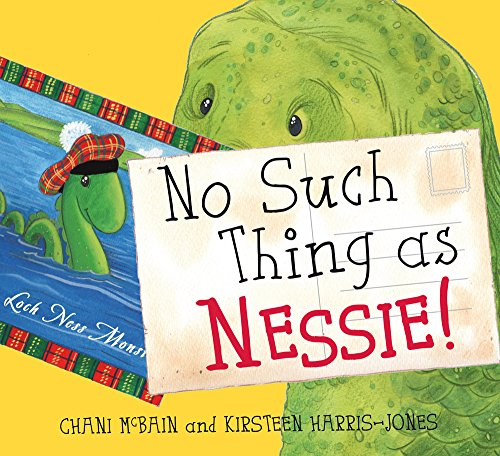 No Such Thing As Nessie!: A Loch Ness Monster Adventure (Picture Kelpies) por Chani McBain