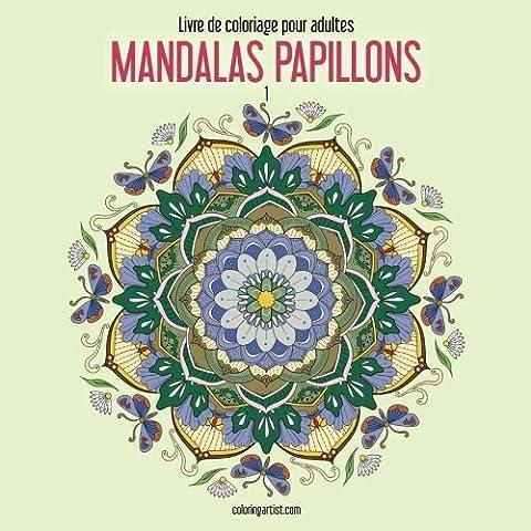 Livre de coloriage pour adultes Mandalas papillons 1