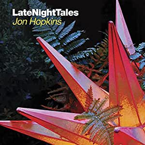 LATE NIGHT TALES JON HOPKINS
