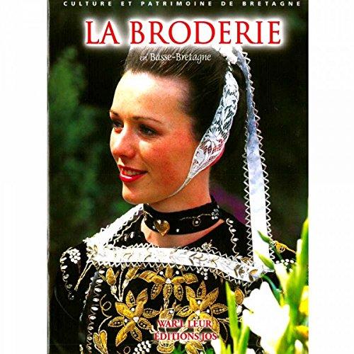 La broderie en Basse-Bretagne