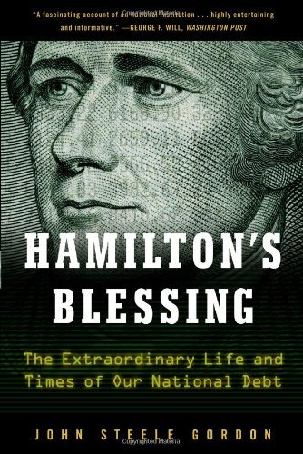 Hamilton's Blessing by John Steele Gordon (2010-04-05)
