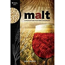 Malt - A Practical Guide from Field to Brewhouse- John Mallet