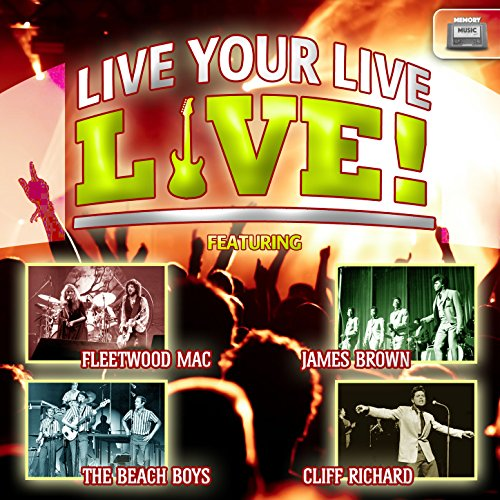Live Your Live, Live!