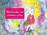 Weihnachten mit Madame Maus - Weihnachten; Wichtel;