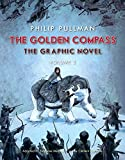 The Golden Compass Graphic Novel, Volume 2 (His Dark Materials (Paperback))