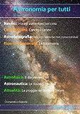 Astronomia per tutti: volume 3