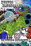 Image de Nuevos Materiales, Elementos de la Tabla Periódica y Estados de la Materia (Un Futuro Diferente nº 50)