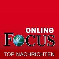 FOCUS Online | Top Nachrichten